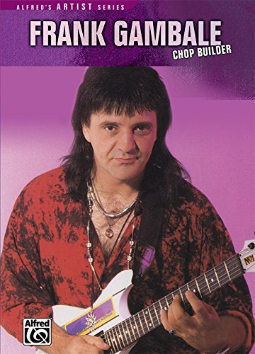Frank Gambale: Chop Builder [Instant Access] ()