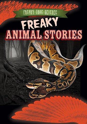 Read Online Freaky Animal Stories (Freaky True Science) PDF