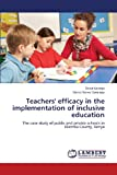 Teachers' Efficacy in the Implementation of Inclusive Education, Karanja David and GAKUNGA DANIEL KOMO, 3659410071