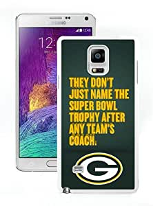 Unique Samsung Galaxy Note 4 Screen Case ,Popular And Durable Designed Case With Green Bay Packers Qoute White Samsung Galaxy Note 4 High Quality Phone Case