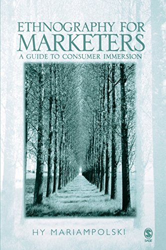 (Ethnography for Marketers: A Guide to Consumer Immersion)