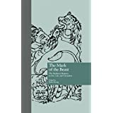 The Mark of the Beast: The Medieval Bestiary in Art, Life, and Literature (Garland Library of Medieval Literature)