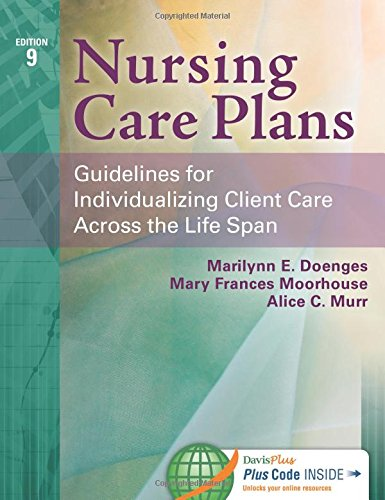 Nursing Care Plans: Guidelines for Individualizing Client Care Across the Life Span - Hope Chest Plan