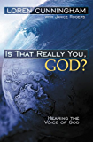 Is That Really You, God? (English Edition)