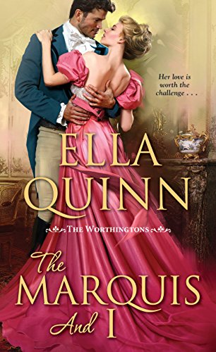 The Marquis and I (The Worthingtons Book 4) cover