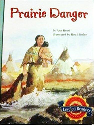 Book Houghton Mifflin Reading Leveled Readers: Level 4.1.4 Abv Lv Prairie Danger