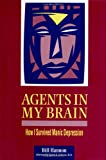 Agents in My Brain, Bill Hannon, 0812693469