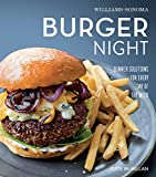 bbq sonoma - Burger Night: Dinner Solutions for Every Day of the Week (Williams-Sonoma What's For Dinner)
