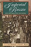img - for Imperial Russia: New Histories for the Empire (Indiana-Michigan Series in Russian and East European Studies) book / textbook / text book