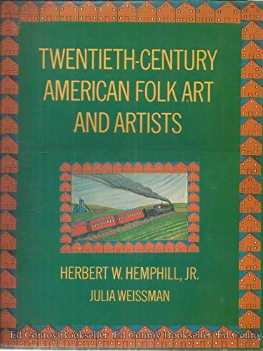 Twentieth-century American folk art and artists (Century American 20th Artists)