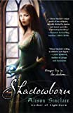 Shadowborn (Darkborn Trilogy)