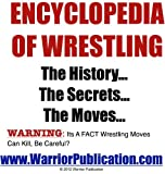 Encyclopedia of Wrestling | How To Wrestle