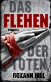 Das Flehen der Toten: Der vierte Fall für Steinbach und Wagner