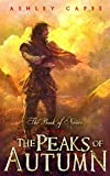 The Peaks of Autumn: (An Epic Fantasy Novel) (Book of Never 4)