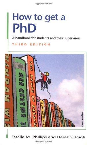 How to Get a PhD by Phillips Estelle M Pugh Derek S (2000-03-01) Paperback