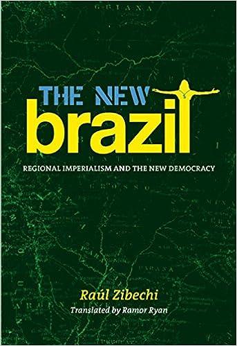 08c2c43273a The New Brazil  Regional Imperialism and the New Democracy  Raúl Zibechi