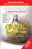 Garlic: The Super Cure