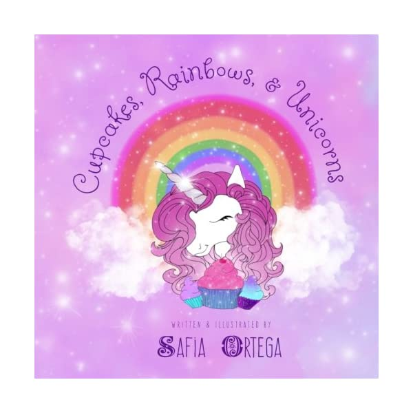 Cupcakes, Rainbows, and Unicorns (Tired as a Mother Bedtime Books) (Volume 1) 3