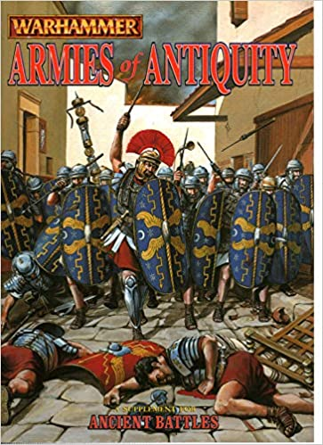 Armies of Antiquity: A Supplement for Ancient Battles (Warhammer