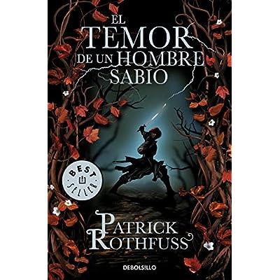 El temor de un hombre sabio / The Wise Man's Fear: Crónica del asesino de reyes: Segundo día / The Kingkiller Chronicle: Day Two (Spanish Edition)