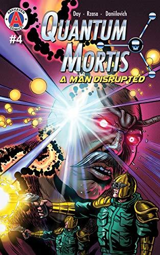 Pdf Comics QUANTUM MORTIS A Man Disrupted #4: We Regret to Inform