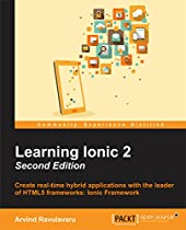 LEARNING IONIC 2 - SECOND EDITION