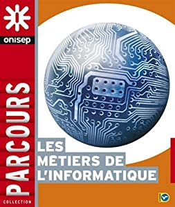 """Afficher """"Les métiers de l'informatique"""""""