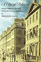 A City of Palaces: Bath Through the Eyes of Fanny Burney