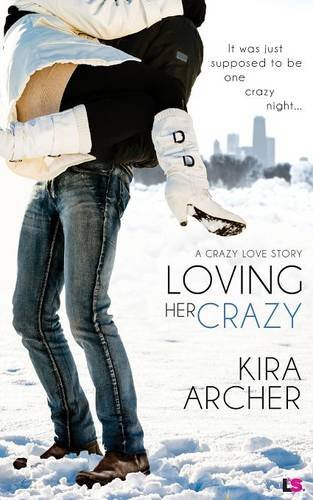 book cover of Loving Her Crazy