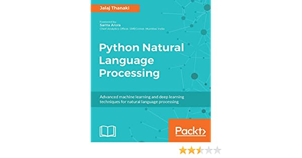 Python Natural Language Processing Advanced Machine Learning And