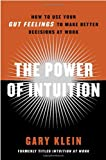 The Power of Intuition, Gary Klein, 0385502893
