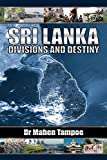 img - for Sri Lanka: Divisions and Destiny book / textbook / text book