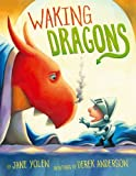 Waking Dragons, Jane Yolen, 1416990321