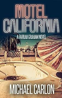 Motel California (Farrah Graham Book 3) by [Carlon, Michael]