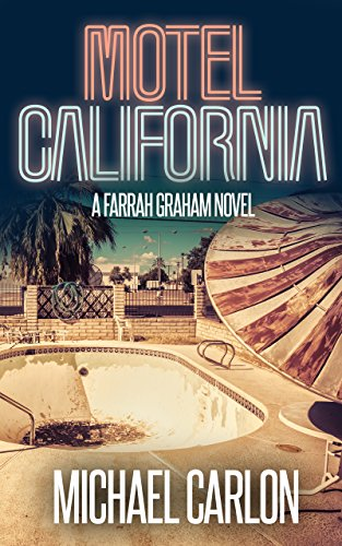 Motel California (Farrah Graham Book 3)