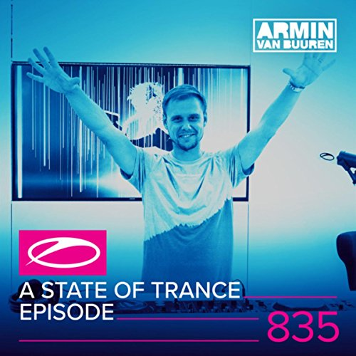 A State Of Trance Episode 835 ...