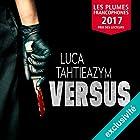 Versus | Livre audio Auteur(s) : Luca Tahtieazym Narrateur(s) : Roland Agami