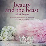 Beauty and the Beast | Jeanne-Marie Leprince de Beaumont