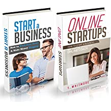 Start a Business: 2 Manuscripts - How to Work from Home And Make Money Blogging and How to Start a Business And Make Money as an Online Coach