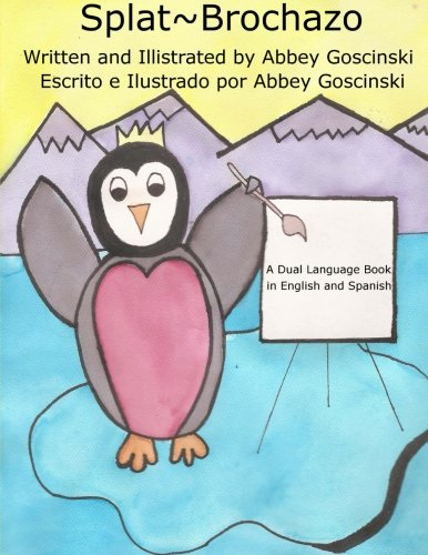 Splat~Brochazo: A dual language book in English and Spanish by DoBug Books