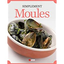 Moules (Simplement) (French Edition)