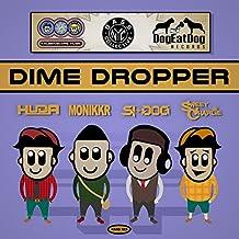 Dime Dropper Pt.2 (VIP Bass House Mix)