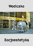 img - for Wodiczko Socjoestetyka book / textbook / text book