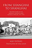 From Shanghai to Shanghai: The War Diary of an