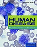 An Introduction to Human Disease: Pathology and Pathophysiology Correlations, Leonard Crowley, 1449665594
