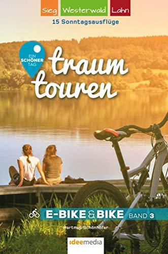 traumtouren E-Bike & Bike Band 3: 15 Sonntagsausflüge Sieg, Westerwald, Lahn (German Edition) por Hartmut Schönhöfer