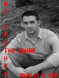My Brother the Zombie (The Zombie Revolution: Book One)