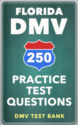 250 Florida DMV Practice Test Questions