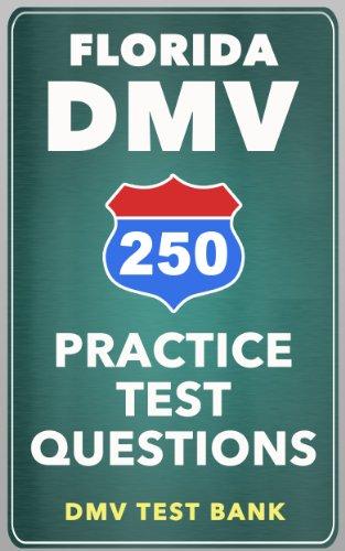 250 Florida DMV Practice Test Questions