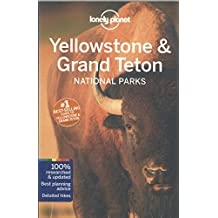 Lonely Planet Yellowstone & Grand Teton National Parks 4th Ed.: 4th Edition